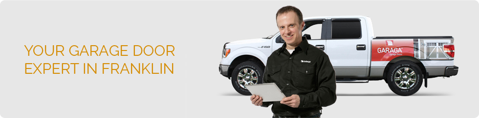 Your garage door expert in Franklin